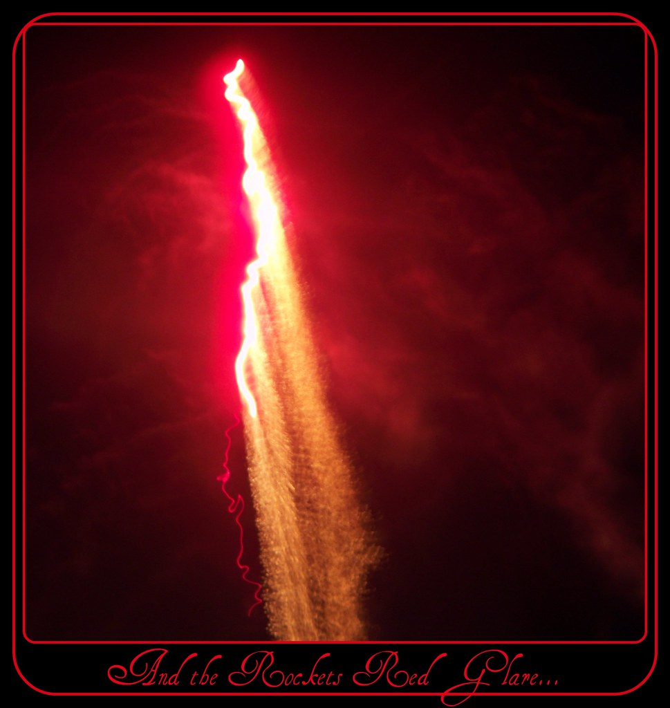 By Rockets Red Glare >> And The Rockets Red Glare Altagato Flickr