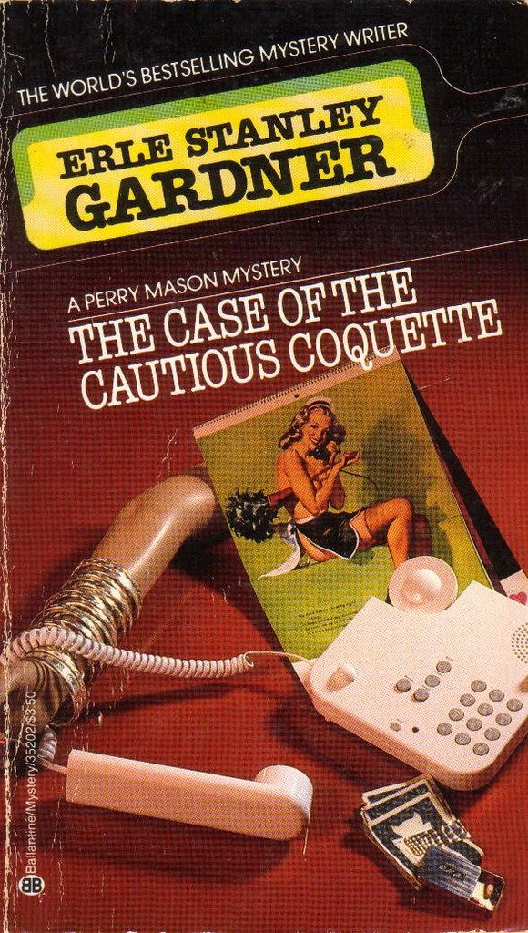 The Case of the Cautious Coquette by Erle Stanley Gardner