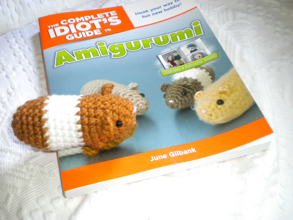 The Complete Idiot's Guide to Amigurumi: Gilbank, June ... | 768x1024