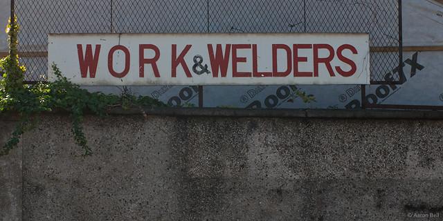 W O R K & WELDERS