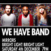 We Have Band Poster