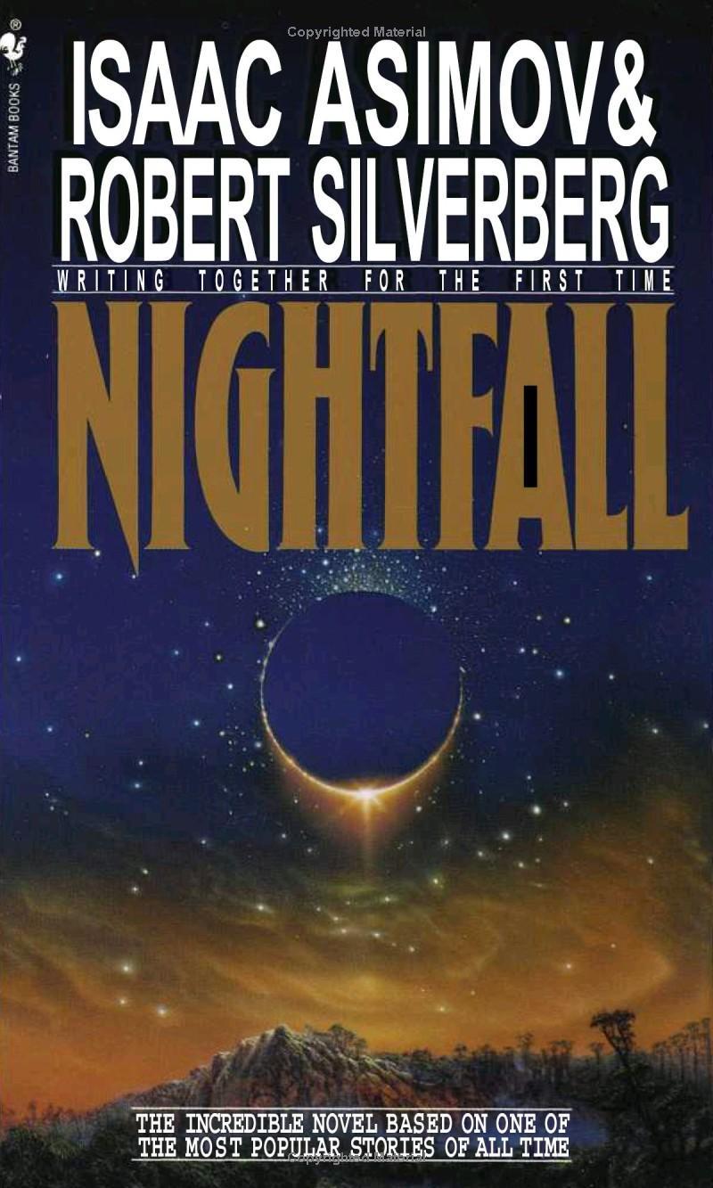 Isaac Asimov & Robert Silverberg - Nightfall