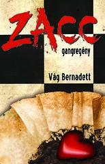 2010. május 2. 21:19 - Vág Bernadett: Zacc