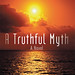 "Cover of ""A Truthful Myth"""