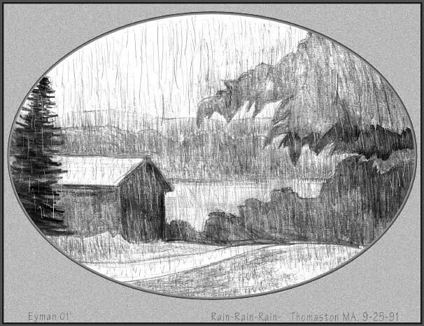 Rain-Rain in MAINE | Pencil drawing from RV | robert.eyman ...