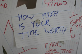 """""""How much is your time worth"""" 
