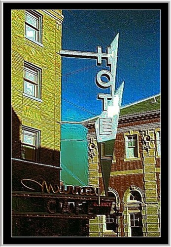Livingston Montana ~  Historic Murray Hotel