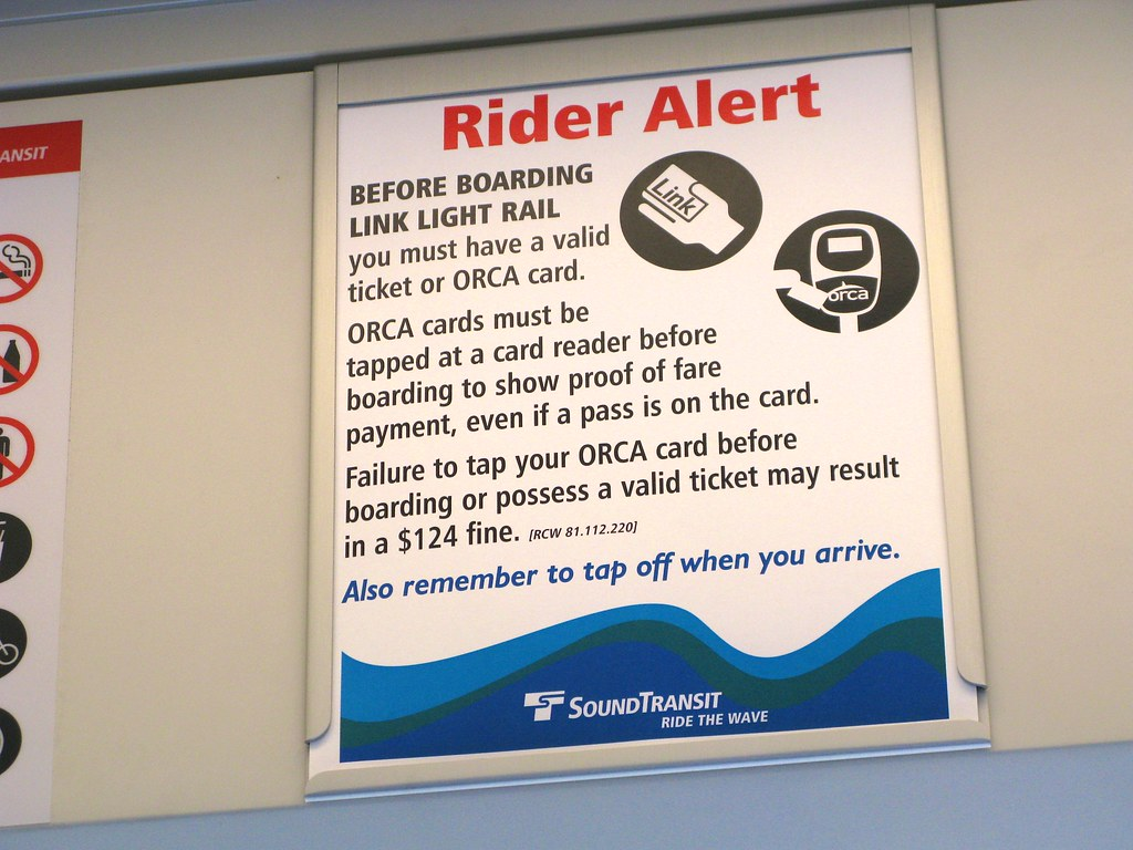 Rider Alert: Have a valid ticket or ORCA card | BEFORE BOARD