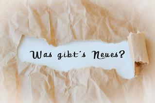 Was gibt's Neues? | by wuestenigel