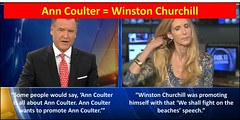 Ann Coulter = Winston Churchill