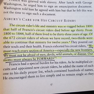 Asbury's word for his Methodist Circuit Riders. Forward!  May that be our passion as well | by rev.andys