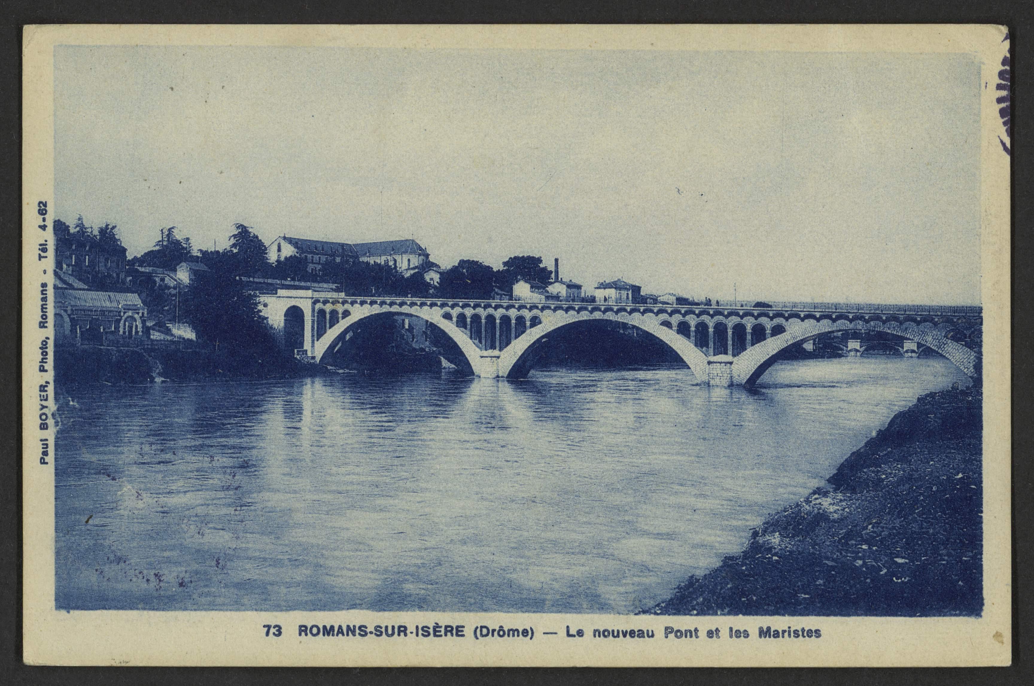 Romans-sur-Isère (Drôme) - Le nouveau Pont et les Maristes