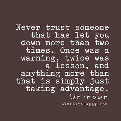 Someone never trust Never Lie