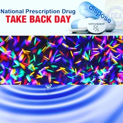 "April 29, 2017 – 10AM to 2PM  ""The National Prescription Drug Take Back Day aims to provide a safe, convenient, and responsible means of disposing of prescription drugs, while also educating the general public about the potential for abuse and medications"