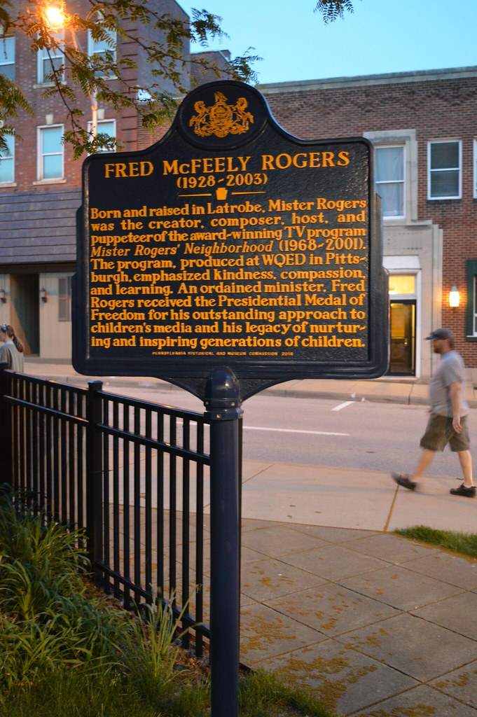 Mr Rogers Historical Plaque Latrobe Pa Fred Rogers Was B Flickr