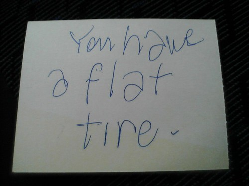 You Have A Flat Tire | by Leia