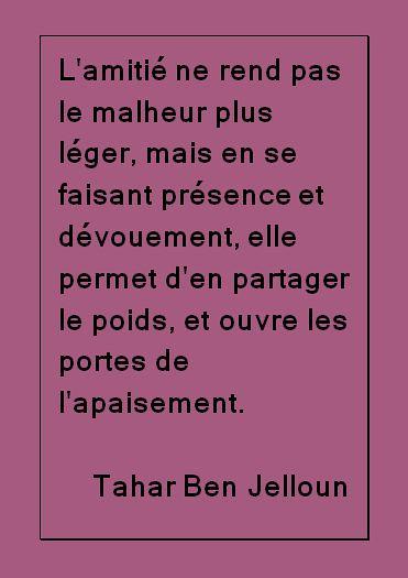 Belle Citation Damitié Citation Ben Jalloun Quotes
