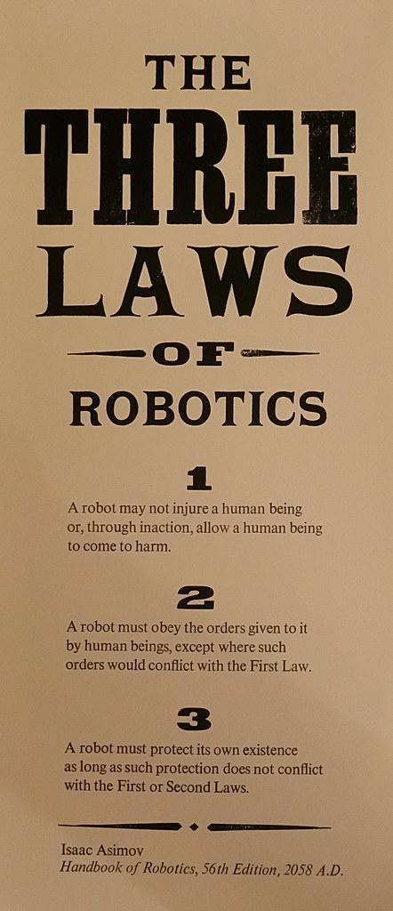 Three Laws of Robotics | Letterpress poster of Isaac Asimov'… | Flickr