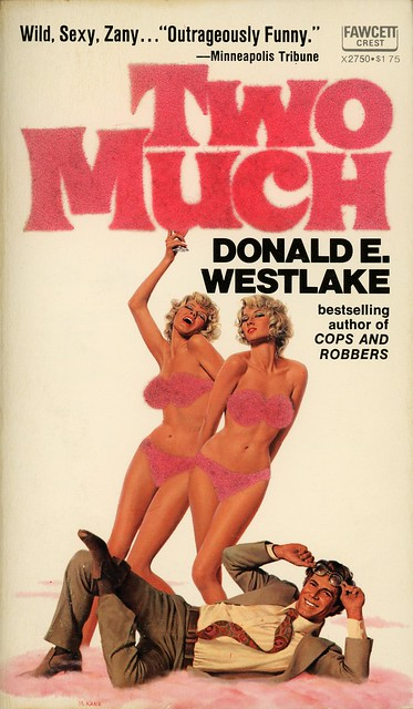 Fawcett Crest X2750 - Donald E. Westlake - Two Much