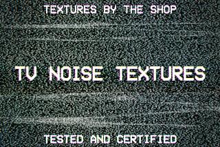 TV noise textures
