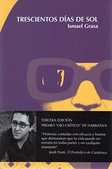 Ismael Grasa, Trescientos días de sol