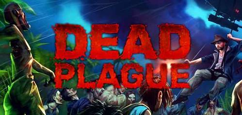 DEAD PLAGUE - un'avvventura tropicale stracolma di zombie da giocare su iOS e Android!