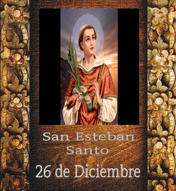 Esteban, Santo.(†Dedicado  al P.Cotallo)
