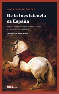 17g11 De la inexistencia de España 4ª edición   by jpquino