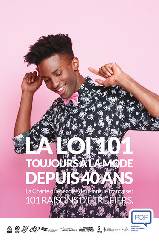Loi 101 - 40 ans | by Partenaires pour un Québec français