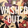 Washed out. by monstro