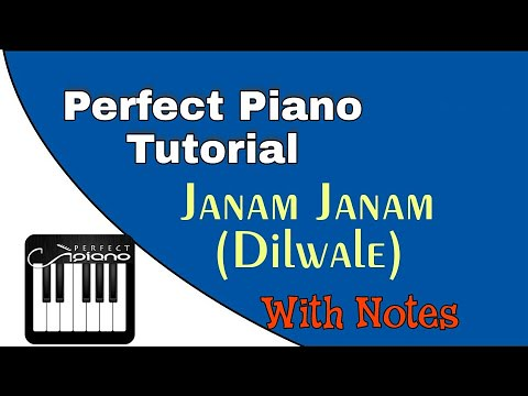Tutorial] Janam Janam (Dilwale) Perfect Piano with Notes