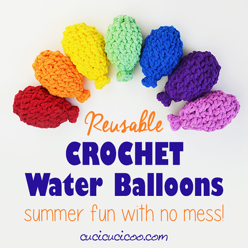 Crochet Reusable Water Balloons – Summer Fun with No Mess! | by cucicucicoo