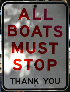 ALL BOATS MUST STOP