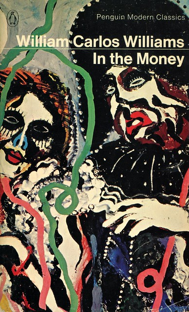 Penguin Books 3348 - William Carlos Williams - In the Money