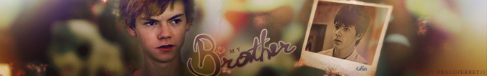 """My Brother"" banner"