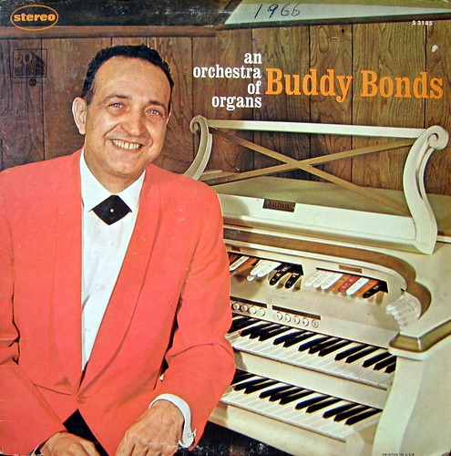 Buddy Bonds - An Orchestra of Organs | by Unpleasant Dot Org