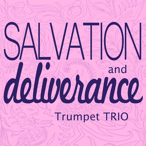 Salvation and Deliverance for Trumpet Trio
