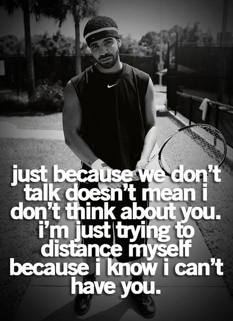 Sad Love Quotes Drake Quotes Tumblr Love Flickr