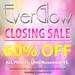*EverGlow* Closing Sale