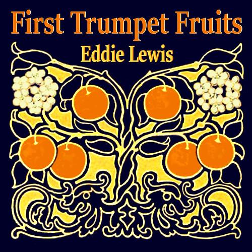 First Trumpet Fruits Album