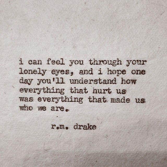 Sad Love Quotes R M Drake Rmdrk Instagram Photos We Flickr