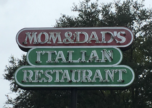 37464798282 25b9bc91a2 z Mom and Dads Italian Restaurant Neon Sign Leon Co FL