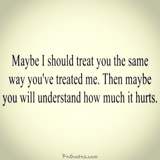 Sad Love Quotes : I can't hurt you the way you hurt me ...