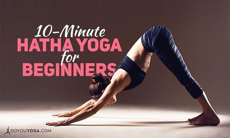 yoga for beginners  10minute hatha yoga sequence for b