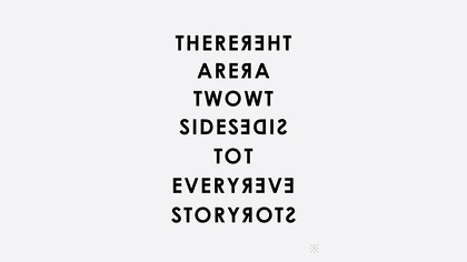 Love Quotes Two Sides To Every Story Httpscitations Flickr