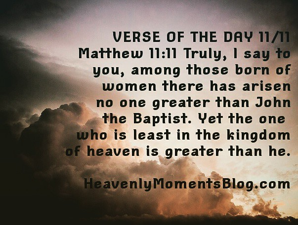 VERSE OF THE DAY 11/11 | VERSE OF THE DAY 11/11 Matthew 11:1… | Flickr