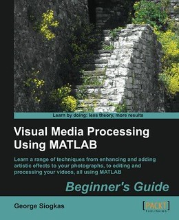 PDF] Visual Media Processing Using Matlab Beginner s Guid… | Flickr