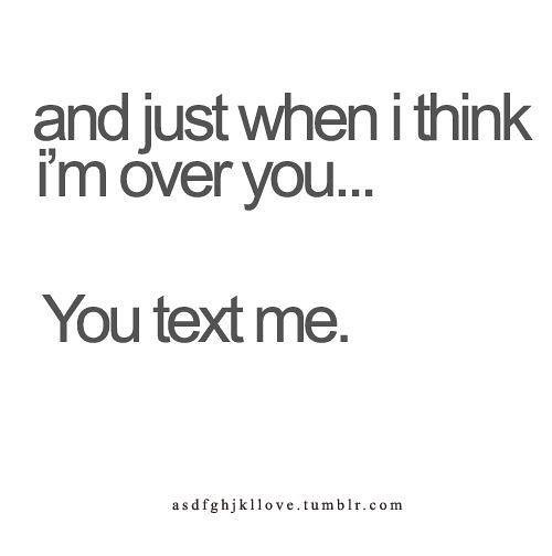 Sad Love Quotes You Texted Me Ignored Me Text Me And Flickr