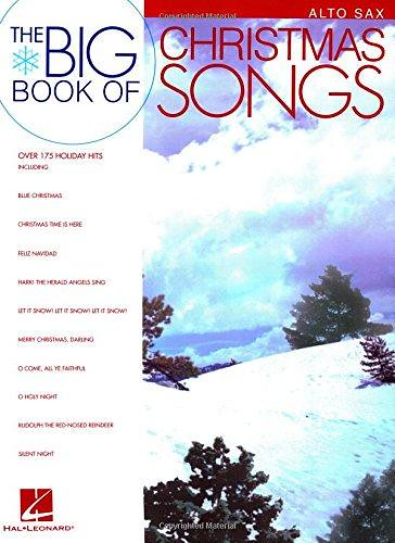 PDF] DOWNLOAD Big Book of Christmas Songs for Alto Sax AN