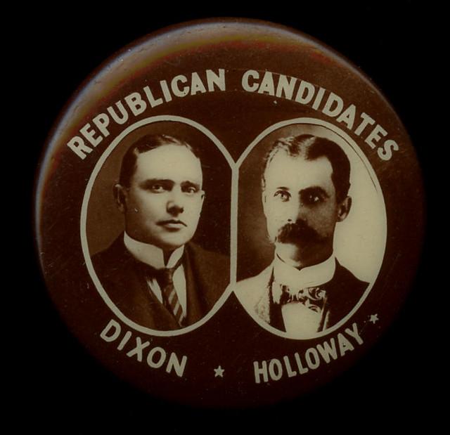 Republican Candidates, Dixon ★ Holloway [Montana] - Jugate Pinback